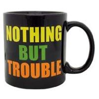 nothing-but-trouble-giant-mug